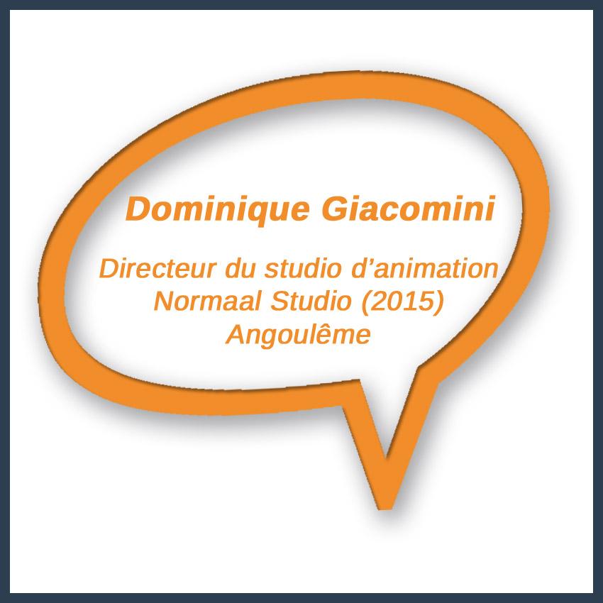 Dominique Giacomini Directeur du studio d'animation Normaal Studio (2015) Angoulême